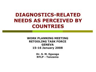 DIAGNOSTICS-RELATED NEEDS AS PERCEIVED BY COUNTRIES