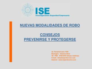 NUEVAS MODALIDADES DE ROBO CONSEJOS  PREVENIRSE Y PROTEGERSE Av. Panamericana 1938