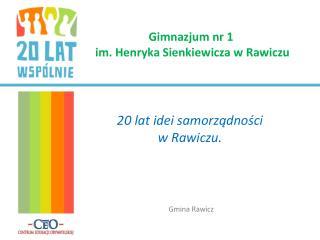 Gimnazjum nr 1  im. Henryka Sienkiewicza w Rawiczu