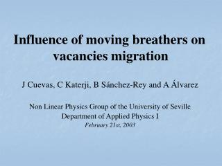 Influence of moving breathers on                                  vacancies migration