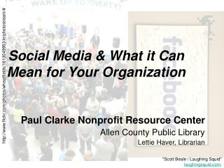 Social Media & What it Can Mean for Your Organization