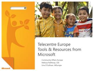 Telecentre  Europe  Tools & Resources from Microsoft