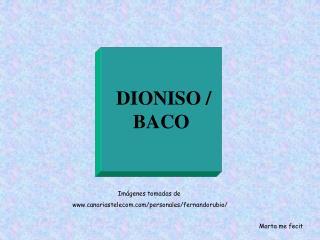 DIONISO / BACO