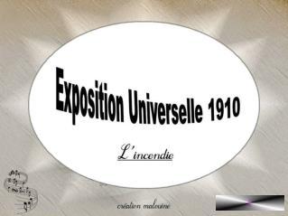L' Exposition Universelle 1910 a lieu en Belgique. Du 23 Avril au 7 Novembre