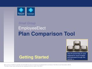 Small Group EmployeeElect Plan Comparison Tool