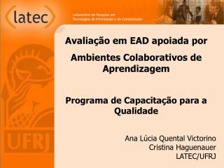 Avalia��o em EAD apoiada por  Ambientes Colaborativos de Aprendizagem