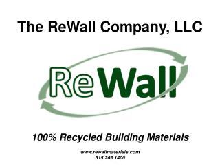 The ReWall Company, LLC