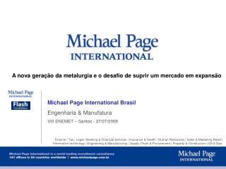 Michael Page International Brasil Engenharia & Manufatura VIII ENEMET � Santos - 27/07/2008