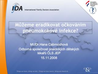 Můžeme eradikovat očkováním pneumokokové infekce?
