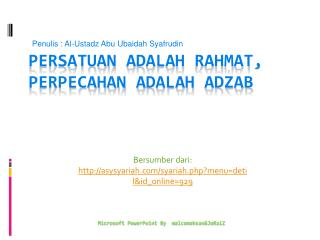 Persatuan adalah Rahmat ,  Perpecahan adalah Adzab