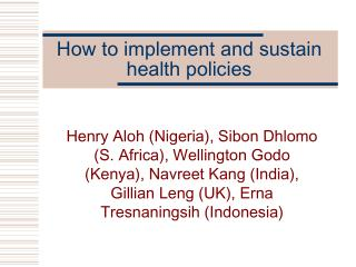 How to implement and sustain health policies