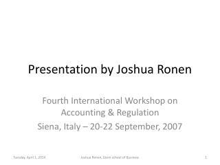 Presentation by Joshua Ronen