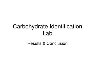 Carbohydrate Identification Lab