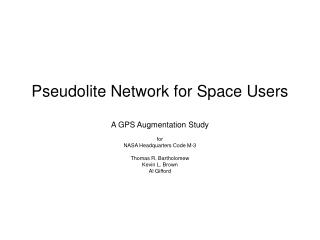Pseudolite Network for Space Users