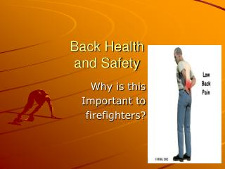 Back Health     and Safety