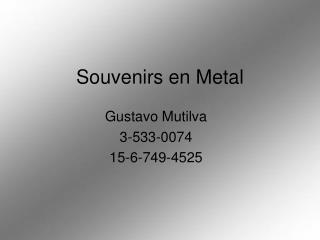 Souvenirs en Metal