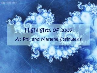 Highlights of 2007