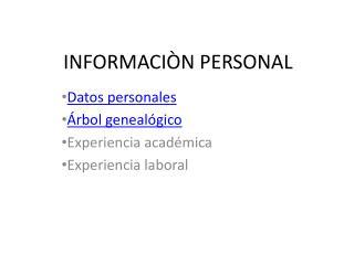 INFORMACIÒN PERSONAL