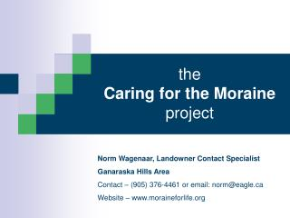 the  Caring for the Moraine project