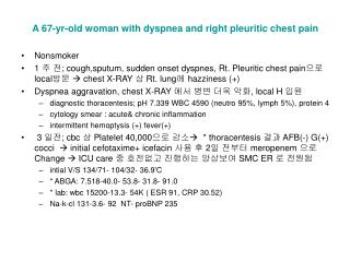 A 67-yr-old woman with dyspnea and right pleuritic chest pain