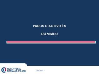 PARCS D'ACTIVITÉS DU VIMEU