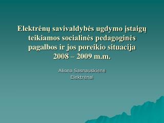 Aliona Sasnauskienė Elektrėnai