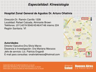 Especialidad: Kinesiologìa