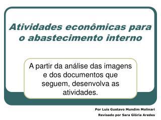 Atividades econômicas para o abastecimento interno