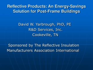 Reflective Products: An Energy-Savings Solution for Post-Frame Buildings