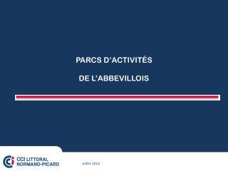 PARCS D'ACTIVITÉS DE L'ABBEVILLOIS