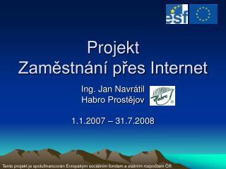 Projekt  Zaměstnání přes Internet