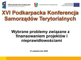 XVI Podkarpacka Konferencja Samorządów Terytorialnych