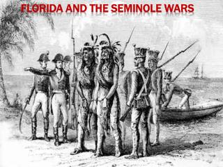 Florida and the Seminole Wars