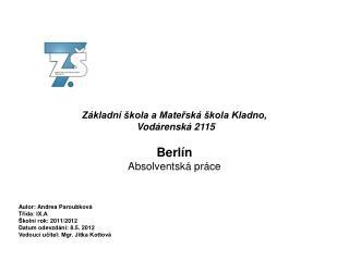 Základní škola a Mateřská škola Kladno,  Vodárenská 2115