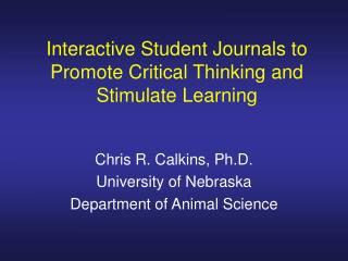Interactive Student Journals to Promote Critical Thinking and Stimulate Learning