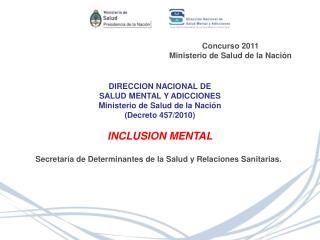 Concurso 2011 Ministerio de Salud de la Nación