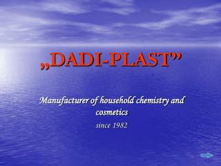 """DADI-PLAST"""