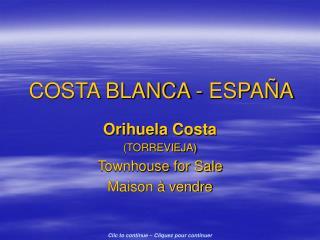 COSTA BLANCA - ESPAÑA