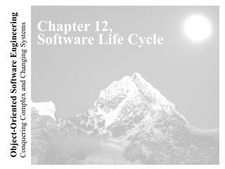 Chapter 12, Software Life Cycle