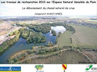 Les travaux de restauration 2010 sur l'Espace Naturel Sensible du Plain