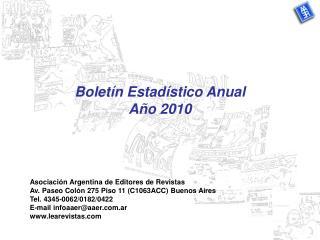 Bolet�n Estad�stico Anual  A�o 2010