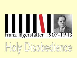 Holy Disobedience