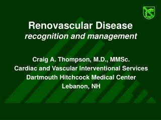 Renovascular Disease recognition and management