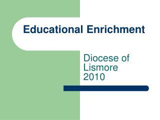 Educational Enrichment