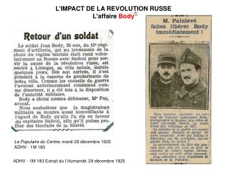L�IMPACT DE LA REVOLUTION RUSSE L�affaire  Body