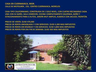 CASA EN CUERNAVACA, MOR. CALLE DE MOTOLINÍA  ,  COL. CENTRO CUERNAVACA, MORELOS