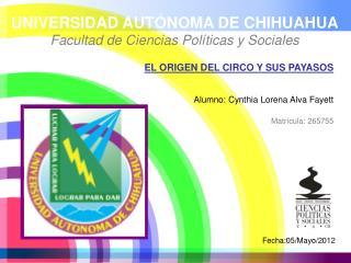 UNIVERSIDAD AUT�NOMA DE CHIHUAHUA Facultad de Ciencias Pol�ticas y Sociales