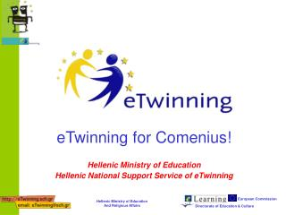 eTwinning for Comenius! Hellenic Ministry of Education