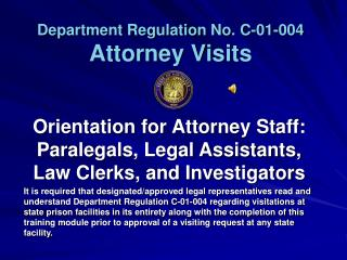 Department Regulation No. C-01-004 Attorney Visits