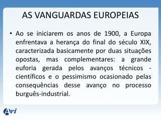 AS VANGUARDAS EUROPEIAS